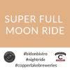Super Full Moon Ride – 18 April
