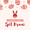 Family Day Spit Braai – 22 April